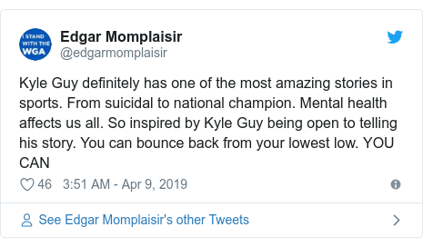 Twitter post by @edgarmomplaisir: Kyle Guy definitely has one of the most amazing stories in sports. From suicidal to national champion. Mental health affects us all. So inspired by Kyle Guy being open to telling his story. You can bounce back from your lowest low. YOU CAN