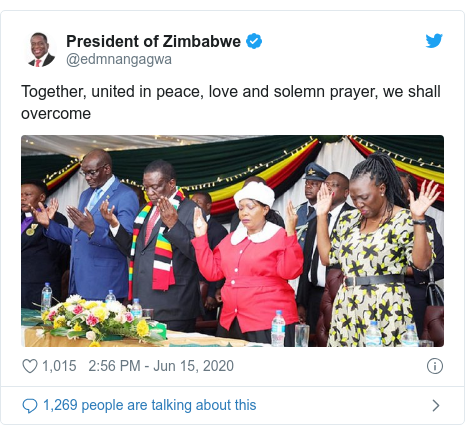 Twitter post by @edmnangagwa: Together, united in peace, love and solemn prayer, we shall overcome