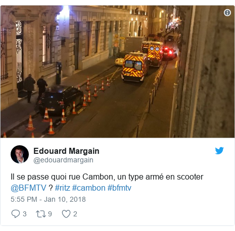 Twitter post by @edouardmargain: Il se passe quoi rue Cambon, un type armé en scooter @BFMTV ? #ritz #cambon #bfmtv