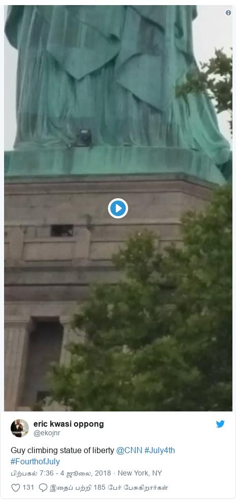 டுவிட்டர் இவரது பதிவு @ekojnr: Guy climbing statue of liberty @CNN #July4th #FourthofJuly