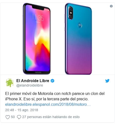 Publicación de Twitter por @elandroidelibre: El primer móvil de Motorola con notch parece un clon del iPhone X. Eso sí, por la tercera parte del precio.