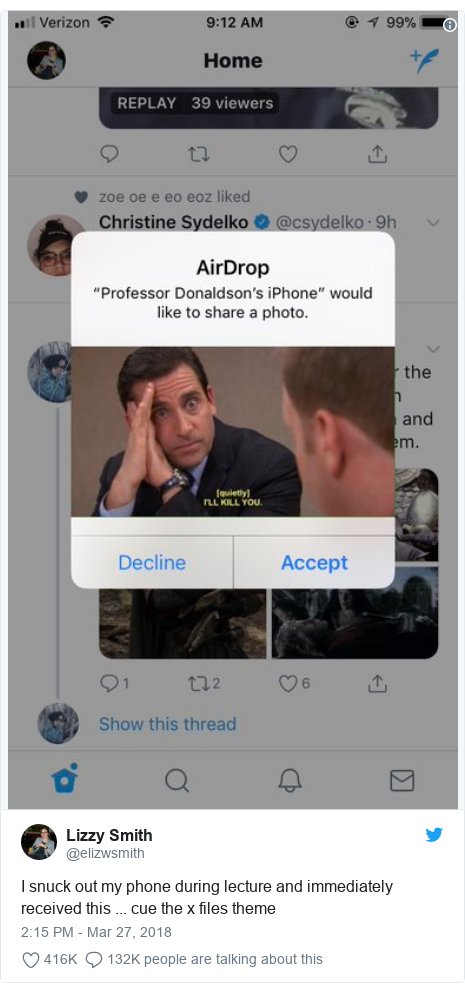 Twitter post by @elizwsmith: I snuck out my phone during lecture and immediately received this ... cue the x files theme