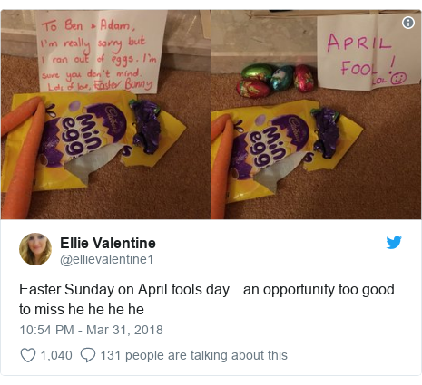 Twitter post by @ellievalentine1: Easter Sunday on April fools day....an opportunity too good to miss he he he he