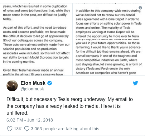 Twitter post by @elonmusk: Difficult, but necessary Tesla reorg underway. My email to the company has already leaked to media. Here it is unfiltered