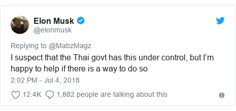 Twitter post by @elonmusk: I suspect that the Thai govt has this under control, but I'm happy to help if there is a way to do so
