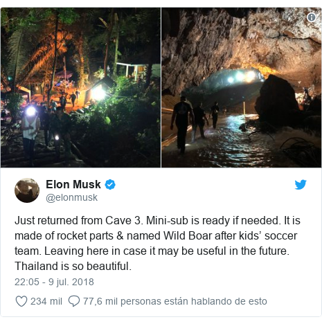 Publicación de Twitter por @elonmusk: Just returned from Cave 3. Mini-sub is ready if needed. It is made of rocket parts & named Wild Boar after kids' soccer team. Leaving here in case it may be useful in the future. Thailand is so beautiful.