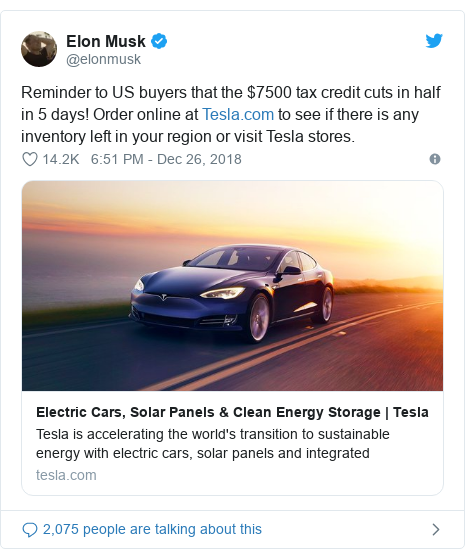Twitter post by @elonmusk: Reminder to US buyers that the $7500 tax credit cuts in half in 5 days! Order online at  to see if there is any inventory left in your region or visit Tesla stores.
