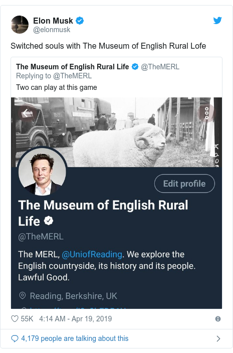 Twitter post by @elonmusk: Switched souls with The Museum of English Rural Lofe