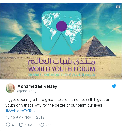 Twitter post by @elrefa3ey: Egypt opening a time gate into the future not with Egyptian youth only that's why for the better of our plant our lives .. #WeNeedToTalk