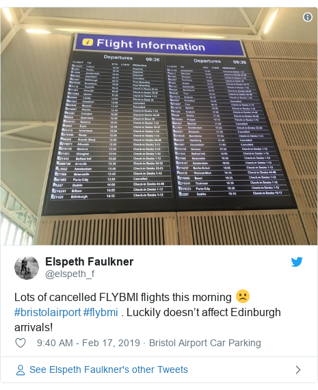 Twitter post by @elspeth_f: Lots of cancelled FLYBMI flights this morning ☹️ #bristolairport #flybmi . Luckily doesn't affect Edinburgh arrivals!