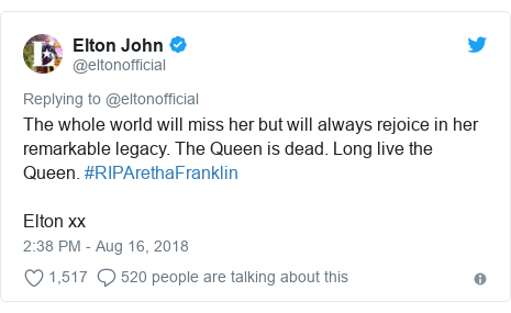 Twitter post by @eltonofficial: The whole world will miss her but will always rejoice in her remarkable legacy. The Queen is dead. Long live the Queen. #RIPArethaFranklin Elton xx