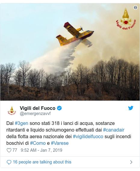 Twitter post by @emergenzavvf: Dal #3gen sono stati 318 i lanci di acqua, sostanze ritardanti e liquido schiumogeno effettuati dai #canadair della flotta aerea nazionale dei #vigilidelfuoco sugli incendi boschivi di #Como e #Varese
