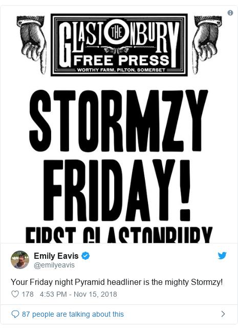 Twitter post by @emilyeavis: Your Friday night Pyramid headliner is the mighty Stormzy!