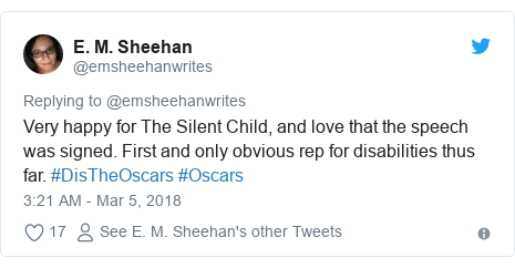 Twitter post by @emsheehanwrites: Very happy for The Silent Child, and love that the speech was signed. First and only obvious rep for disabilities thus far. #DisTheOscars #Oscars
