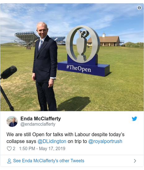 Twitter post by @endamcclafferty: We are still Open for talks with Labour despite today's collapse says @DLidington on trip to @royalportrush