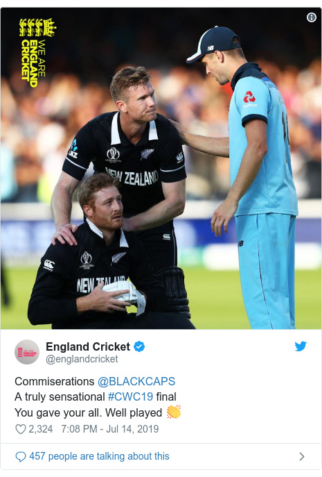 Twitter post by @englandcricket: Commiserations @BLACKCAPS A truly sensational #CWC19 finalYou gave your all. Well played 👏