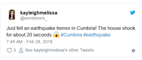 Twitter post by @ennismore_: Just felt an earthquake tremor in Cumbria! The house shook for about 20 seconds 😱 #Cumbria #earthquake