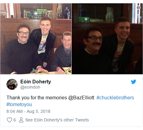 Twitter post by @eoindoh: Thank you for the memories @BazElliott  #chucklebrothers #tometoyou