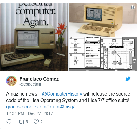 Twitter post by @espectalll: Amazing news – @ComputerHistory will release the source code of the Lisa Operating System and Lisa 7/7 office suite!