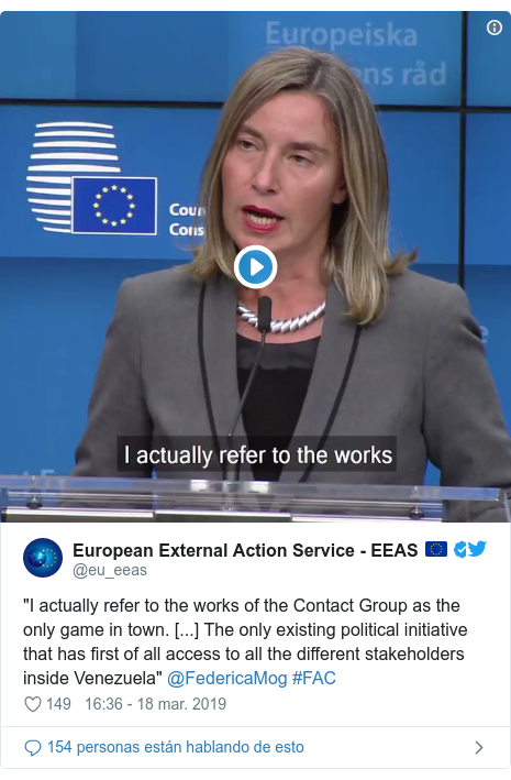 """Publicación de Twitter por @eu_eeas: """"I actually refer to the works of the Contact Group as the only game in town. [...] The only existing political initiative that has first of all access to all the different stakeholders inside Venezuela"""" @FedericaMog #FAC"""