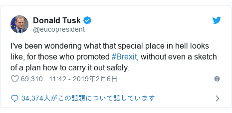 Twitter post by @eucopresident: I've been wondering what that special place in hell looks like, for those who promoted #Brexit, without even a sketch of a plan how to carry it out safely.