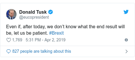 Twitter post by @eucopresident: Even if, after today, we don't know what the end result will be, let us be patient. #Brexit