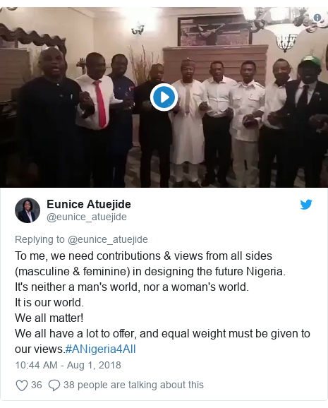 Twitter post by @eunice_atuejide: To me, we need contributions & views from all sides (masculine & feminine) in designing the future Nigeria.It's neither a man's world, nor a woman's world. It is our world. We all matter! We all have a lot to offer, and equal weight must be given to our views.#ANigeria4All