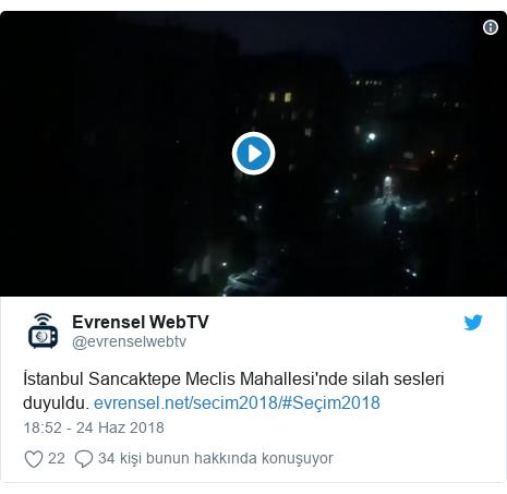 @evrenselwebtv tarafından yapılan Twitter paylaşımı: İstanbul Sancaktepe Meclis Mahallesi'nde silah sesleri duyuldu. #Seçim2018