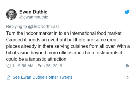 Twitter post by @ewanmduthie: Turn the indoor market in to an international food market. Granted it needs an overhaul but there are some great places already in there serving cuisines from all over. With a bit of vision beyond more offices and chain restaurants it could be a fantastic attraction.