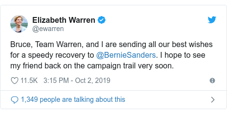 Twitter post by @ewarren: Bruce, Team Warren, and I are sending all our best wishes for a speedy recovery to @BernieSanders. I hope to see my friend back on the campaign trail very soon.