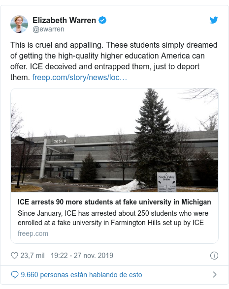 Publicación de Twitter por @ewarren: This is cruel and appalling. These students simply dreamed of getting the high-quality higher education America can offer. ICE deceived and entrapped them, just to deport them.