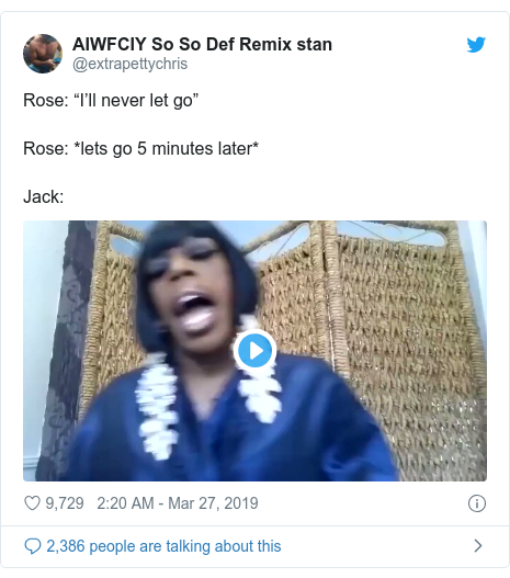 """Twitter post by @extrapettychris: Rose  """"I'll never let go""""Rose  *lets go 5 minutes later*Jack"""
