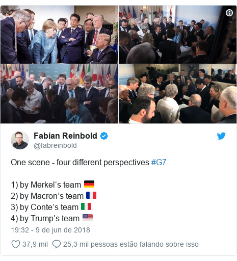 Twitter post de @fabreinbold: One scene - four different perspectives #G7 1) by Merkel's team 🇩🇪2) by Macron's team 🇫🇷3) by Conte's team 🇮🇹4) by Trump's team 🇺🇸