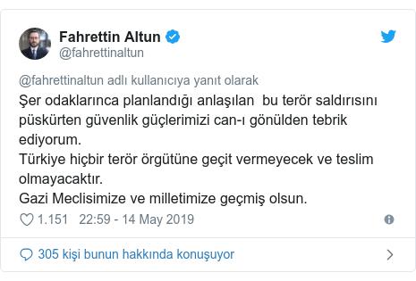 @fahrettinaltun tarafından yapılan Twitter paylaşımı: Şer odaklarınca planlandığı anlaşılan  bu terör saldırısını püskürten güvenlik güçlerimizi can-ı gönülden tebrik ediyorum.Türkiye hiçbir terör örgütüne geçit vermeyecek ve teslim olmayacaktır.Gazi Meclisimize ve milletimize geçmiş olsun.