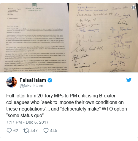 "Twitter post by @faisalislam: Full letter from 20 Tory MPs to PM criticising Brexiter colleagues who ""seek to impose their own conditions on these negotiations""... and ""deliberately make"" WTO option ""some status quo"""