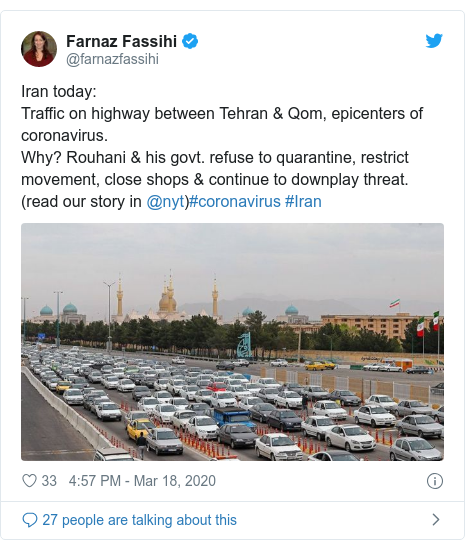 Twitter post by @farnazfassihi: Iran today Traffic on highway between Tehran & Qom, epicenters of coronavirus. Why? Rouhani & his govt. refuse to quarantine, restrict movement, close shops & continue to downplay threat. (read our story in @nyt)#coronavirus #Iran