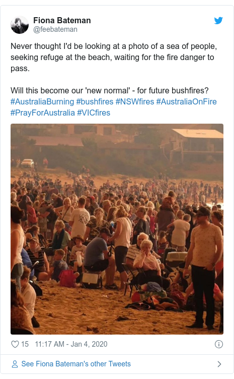 Twitter post by @feebateman: Never thought I'd be looking at a photo of a sea of people, seeking refuge at the beach, waiting for the fire danger to pass.Will this become our 'new normal' - for future bushfires?#AustraliaBurning #bushfires #NSWfires #AustraliaOnFire #PrayForAustralia #VICfires