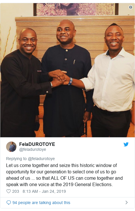 Twitter post by @feladurotoye: Let us come together and seize this historic window of opportunity for our generation to select one of us to go ahead of us ... so that ALL OF US can come together and speak with one voice at the 2019 General Elections.
