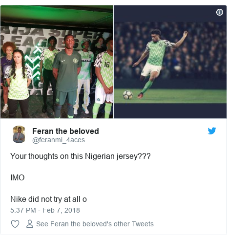 Twitter post by @feranmi_4aces: Your thoughts on this Nigerian jersey???IMONike did not try at all o