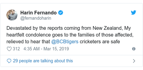Twitter හි @fernandoharin කළ පළකිරීම: Devastated by the reports coming from New Zealand, My heartfelt condolence goes to the families of those affected, relieved to hear that @BCBtigers cricketers are safe