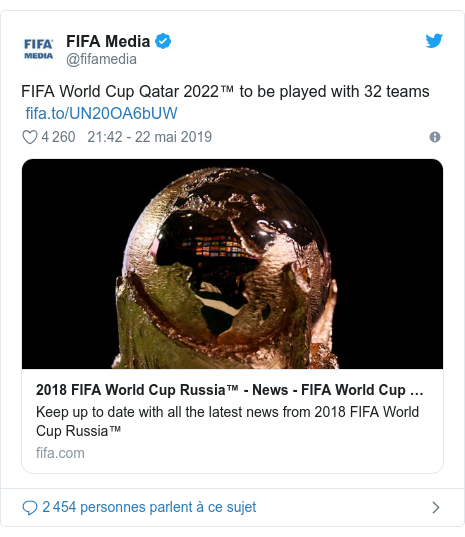 Twitter post by @fifamedia: FIFA World Cup Qatar 2022™ to be played with 32 teams