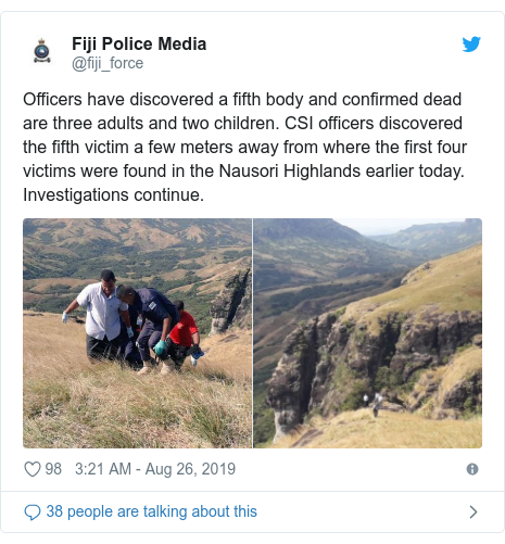 Twitter post by @fiji_force: Officers have discovered a fifth body and confirmed dead are three adults and two children. CSI officers discovered the fifth victim a few meters away from where the first four victims were found in the Nausori Highlands earlier today. Investigations continue.
