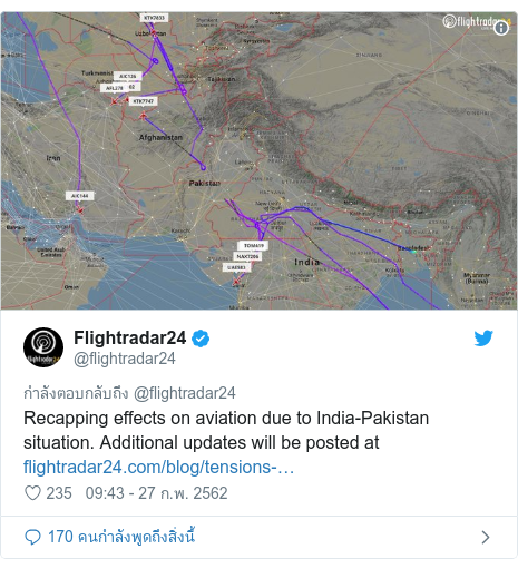 Twitter โพสต์โดย @flightradar24: Recapping effects on aviation due to India-Pakistan situation. Additional updates will be posted at