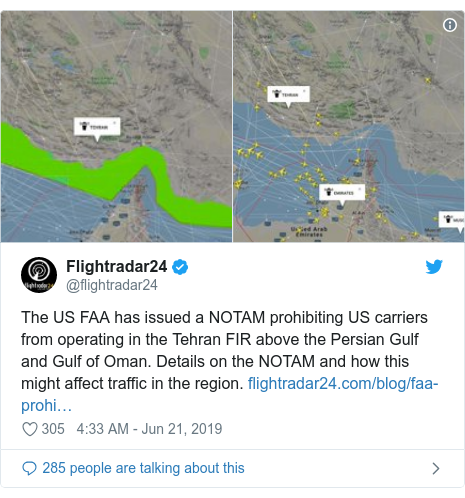 Twitter post by @flightradar24: The US FAA has issued a NOTAM prohibiting US carriers from operating in the Tehran FIR above the Persian Gulf and Gulf of Oman. Details on the NOTAM and how this might affect traffic in the region.
