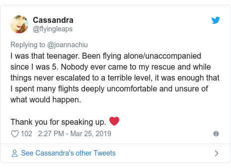 Twitter post by @flyingleaps: I was that teenager. Been flying alone/unaccompanied since I was 5. Nobody ever came to my rescue and while things never escalated to a terrible level, it was enough that I spent many flights deeply uncomfortable and unsure of what would happen. Thank you for speaking up. ❤️