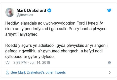 Neges Twitter gan @fmwales: Heddiw, siaradais ac uwch-swyddogion Ford i fynegi fy siom am y penderfyniad i gau safle Pen-y-bont a phwyso arnynt i ailystyried. Roedd y sgwrs yn adeiladol, gyda phwyslais ar yr angen i gefnogi'r gweithlu a'r gymuned ehangach, a hefyd nodi cyfleoedd ar gyfer y dyfodol.