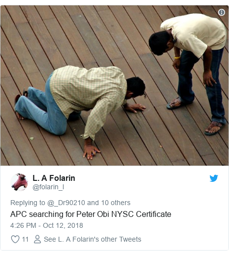 Twitter post by @folarin_l: APC searching for Peter Obi NYSC Certificate