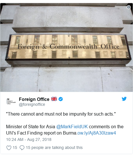 """Twitter post by @foreignoffice: """"There cannot and must not be impunity for such acts.""""Minister of State for Asia @MarkFieldUK comments on the UN's Fact Finding report on Burma."""