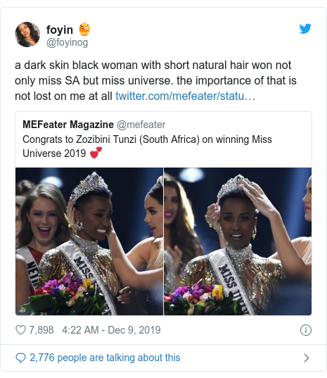 Twitter post by @foyinog: a dark skin black woman with short natural hair won not only miss SA but miss universe. the importance of that is not lost on me at all
