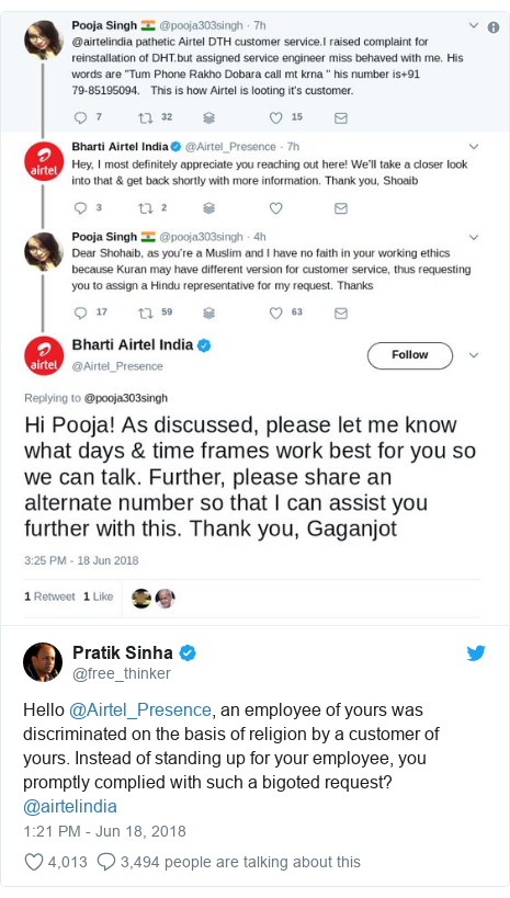 Twitter post by @free_thinker: Hello @Airtel_Presence, an employee of yours was discriminated on the basis of religion by a customer of yours. Instead of standing up for your employee, you promptly complied with such a bigoted request? @airtelindia